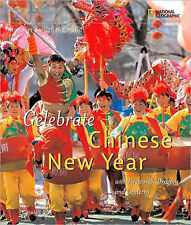 Holidays Around the World: Celebrate Chinese New Year: with Fireworks,...