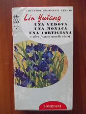 UNA VEDOVA UNA MONACA UNA CORTIGIANA - Lin Yutang