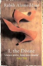 I, The Divine: A Novel in First Chapters, Alameddine, Rabih