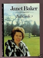 FULL CIRCLE-ENGLISH OPERA LEGEND DAME JANET BAKER SIGNED 1ST-VERY GOOD CONDTION