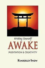 Writing Yourself Awake by Kimberley Snow (2014, E-book)