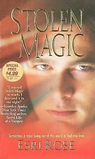 STOLEN MAGIC by Esri Rose ~ Combined Shipping 25¢ ea add'l pb PARANORMAL ROMANCE