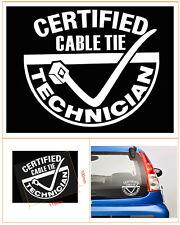 ''CERTIFIED CABLE TIE TECHNICIAN'' Car/Window JDM VW EURO Vinyl Decal Sticker