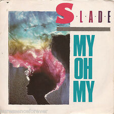 "SLADE - My Oh My (UK 2 Track 1983 7"" Single PS)"