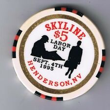 Skyline $5.00 Labor Day Chip Sept 4 1995 Henderson Nevada