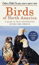 Golden Field Guide F/St. Martin's Press: Birds of North America : A Guide to...