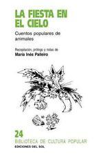 La Fiesta En El Cielo: Cuentos Populares de Animales (Biblioteca de Cultura Popu