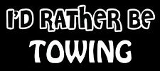 Lettering Car Decal Sticker I'D RATHER BE TOWING BOAT HITCH TRAILER JET SKI