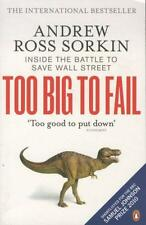 Sorkin, Andrew Ross - Too Big to Fail: Inside the Battle to Save Wall Street