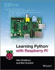 Learning Python with Raspberry Pi by A. Bradbury and Russel Winder (2014,...