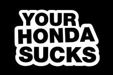 your honda sucks sticker decal stance nation tuner vinyl illmotion JDM racing