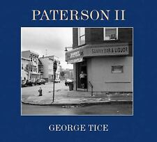 Paterson II by George A. Tice (2006, Hardcover)