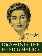 NEW - Drawing the Head and Hands by Loomis, Andrew