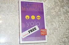 Yolo by Lauren Myracle 2014 ARC Soft Cover