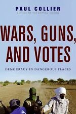 Wars, Guns, and Votes: Democracy in Dangerous Places-ExLibrary