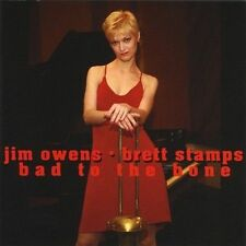 Bad to the Bone (CD) by Brett Stamps and Jim Owens
