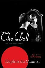 The Doll : The Lost Short Stories by Daphne Du Maurier (2011, Paperback)