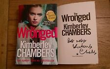 The Wronged SIGNED Kimberley Chambers Hardback 2015 1st edition 1st impression