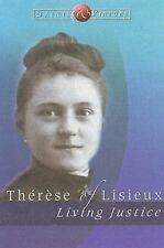 ST THERESE OF LISIEUX: Living Justice, Saints & Virtues, Roman Catholic Nun 2005