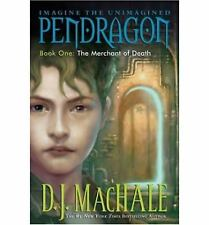 The Merchant of Death (Pendragon Series #1) by D. J. MacHale