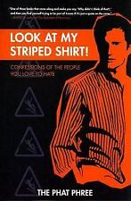 Phat Phree - Look At My Striped Shirt (2011) - Used - Trade Paper (Paperbac