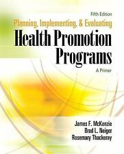 Planning, Implementing, and Evaluating Health Promotion Programs: A Primer, 5th