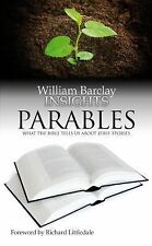 Insights Ser.: Insights - Parables : What the Bible Tells Us about Jesus'...