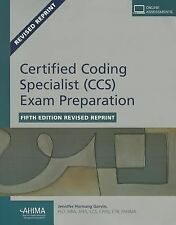 Certified Coding Specialist (CCS) Exam Preparation, Fifth Edition : Revised...