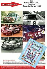 Decals 1/24 réf 820 Porsche 911 SC Therier  Tour de Corse 1980