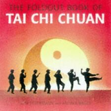 The Foldout Book of Tai Chi Chuan by Andrea Bilger and Loni Liebermann (1998,...