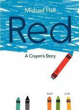 RED A Crayon's Story (Brand New Paperback Version) Michael Hall