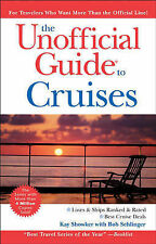 The Unofficial Guide to Cruises (Unofficial Guides) Sehlinger, Bob, Showker, Kay