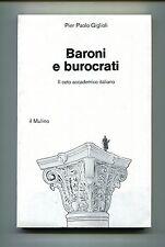 Pier Paolo Giglioli # BARONI E BUROCRATI # Il Mulino 1979