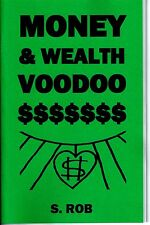 MONEY & WEALTH VOODOO book occult magick wichcraft money spells