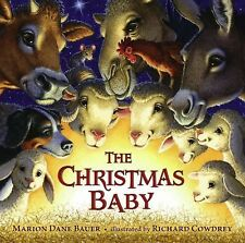 The Christmas Baby by Bauer, Marion  Dane, Good Book