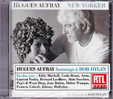 CD 13T HUGUES AUFRAY NEW YORKER HOMMAGE A BOB DYLAN DUO HALLYDAY/ARNO/VOULZY ...