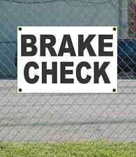 2x3 BRAKE CHECK Black & White Banner Sign NEW Discount Size & Price FREE SHIP