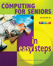 Computing for Seniors in Easy Steps, By Sue Price,in Used but Acceptable conditi