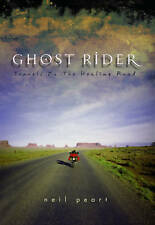 Ghost Rider: Travelling on the Healing Road by Neil Peart (Paperback, 2002)