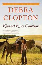 A Four of Hearts Ranch Romance: Kissed by a Cowboy 3 by Debra Clopton (2016,...