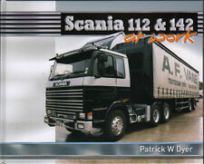 TRUCK LORRY BOOK: SCANIA 112 & 142 AT WORK
