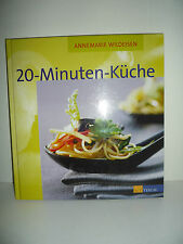 Annemarie Wildeisen - 20 Minuten Küche
