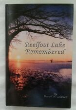 Reelfoot Lake Ltd Remembered by Russell Caldwell NEW Edit SIGNED Hardback BookHS