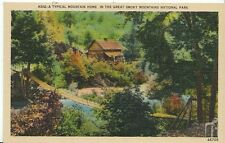 America Postcard - Typical Mountain Home in The Great Smoky Mountains Park U887
