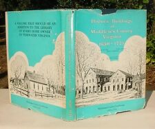 Historic Buildings in Middlesex County Virginia 1650-1775 HC/DJ Signed