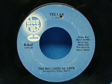 Brothers of Love 45 rpm Sweetie Pie - Yes I am Blue Rock B-4057 Garage Soul