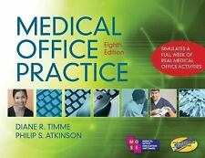 Medical Office Practice by Diane R. Timme and Phillip S. Atkinson (2010,...