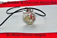 Hex Breaker Exorcism Spell Witch Ball 20+ Yrs Exp Pagan Wicca Anti Bad Luck