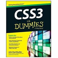 CSS3 for Dummies® by Ed Henderson and John Paul Mueller (2013, Paperback)