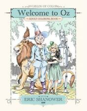 Worlds of Color: Welcome to Oz Adult Coloring Book : Welcome to Oz Adult...